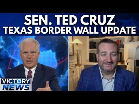 Victory News: Ted Cruz  Texas Border Wall Update