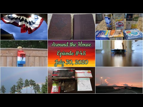 Around The House (Episode #48) - July 30, 2020