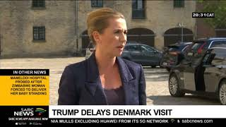 Trump delays Denmark visit