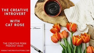 The Creative Introvert With Cat Rose