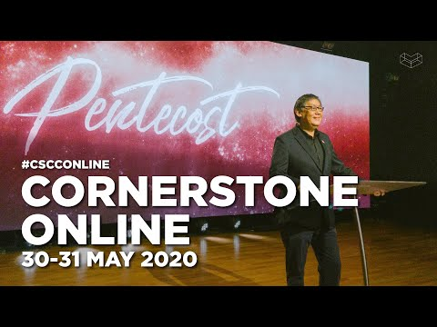 30 31 May 2020  The Power Of Pentecost  Ps. Yang  Cornerstone Community Church  CSCC Online