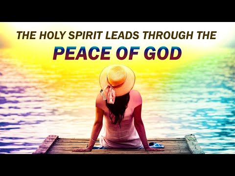 THE HOLY SPIRIT LEADS THROUGH THE PEACE OF GOD - MORNING PRAYER