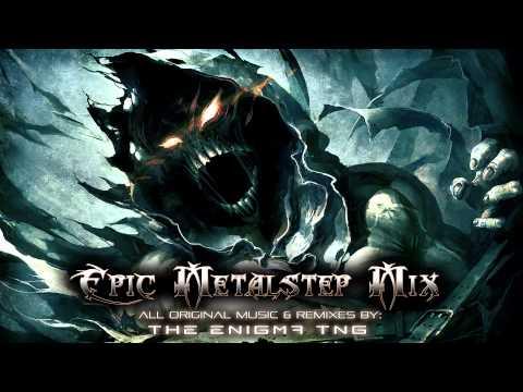 Epic Metalstep Mix - UCHnqvUJVmNu3pjIpBulbIAg