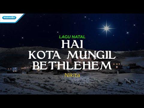 Nikita - Hai Kota Mungil Bethlehem (With Lyric)