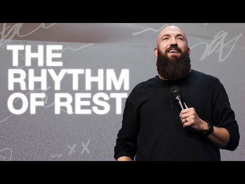 The Rhythm of Rest  Rhythms  Pastor Daniel Groves  Hope City