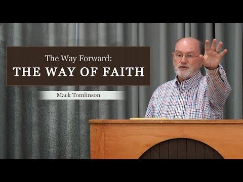 The Way Forward: The Way of Faith - Mack Tomlinson