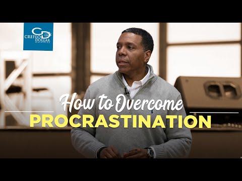 How to Overcome Procrastination - Episode 2