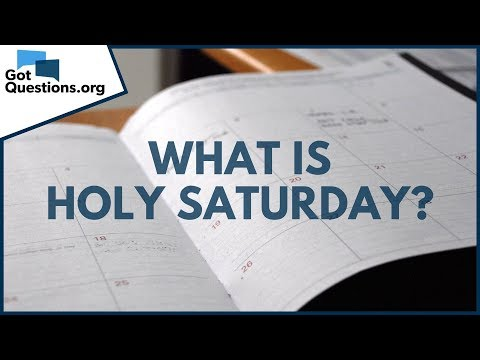 What is Holy Saturday?  GotQuestions.org