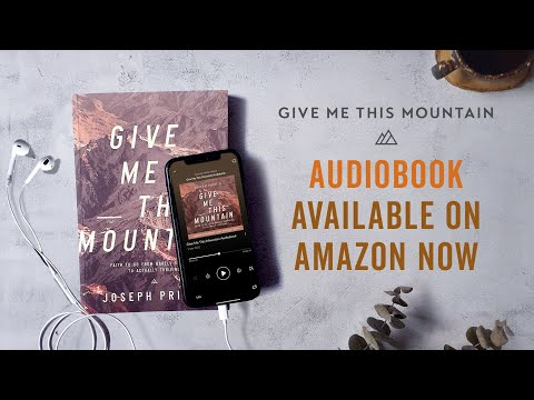 Give Me This Mountain Audiobook Trailer  Joseph Prince