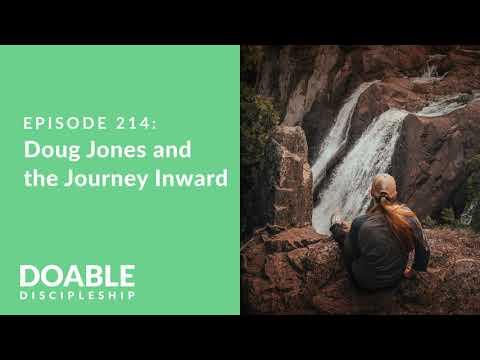 Episode 214: Doug Jones and the Journey Inward