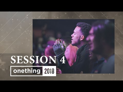 Onething 2018 - Session 4