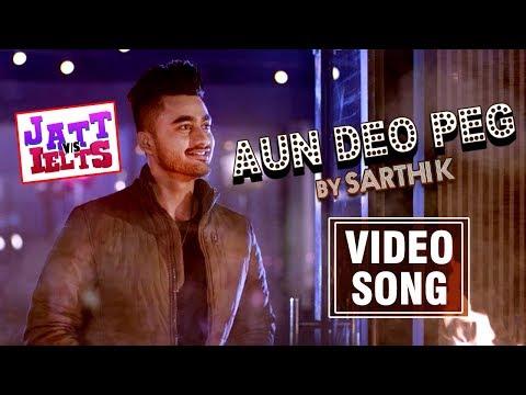 Aun Deo Peg Lyrics - JATT vs IELTS   Sarthi K