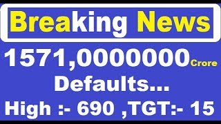 Biggest news 1571,0000000 Crore defaults on bond repayment..