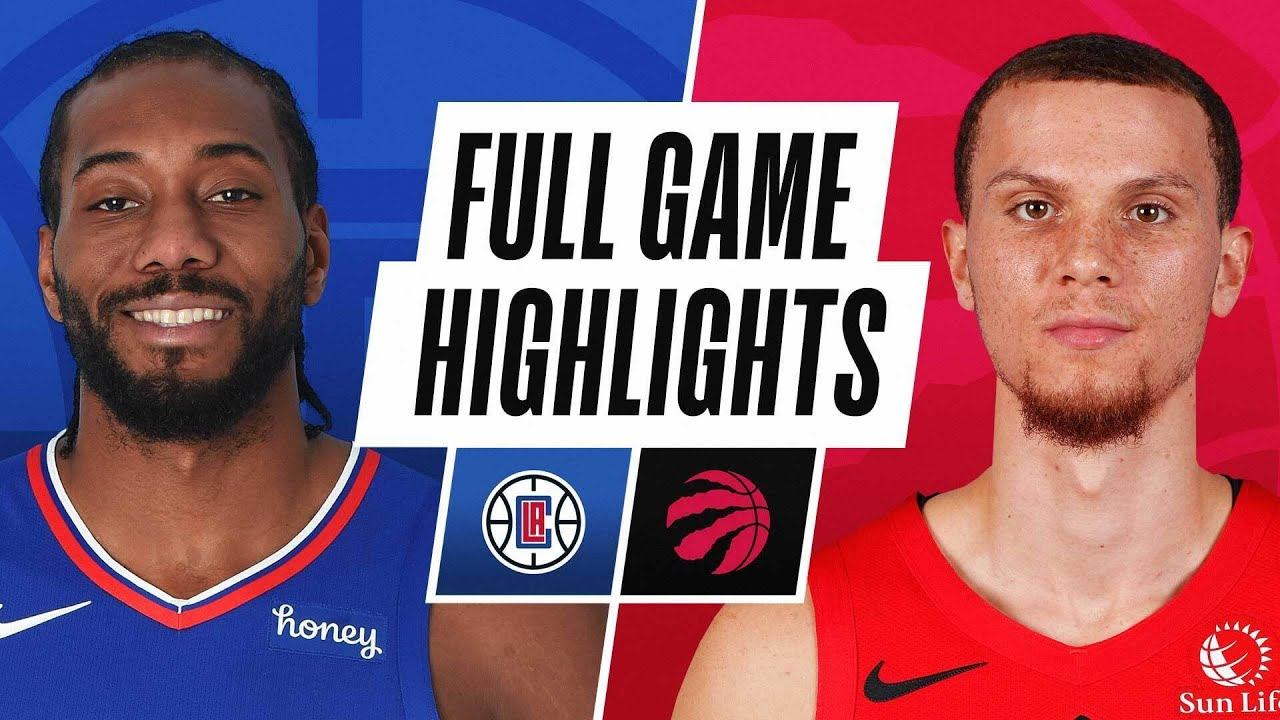 CLIPPERS at RAPTORS | FULL GAME HIGHLIGHTS | May 11, 2021