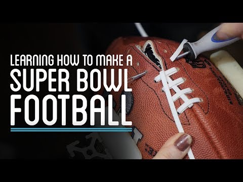 Learning How to Make a Super Bowl Football | HTME - UCfIqCzQJXvYj9ssCoHq327g