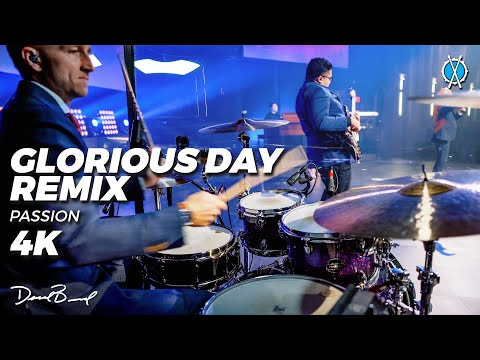 Glorious Day (Remix!) Drum Cover // Passion // Daniel Bernard