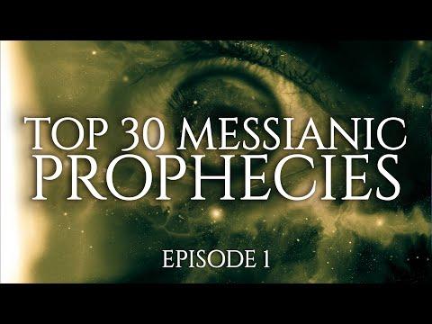 Top 30 Messianic Prophecies - Episode 1/3