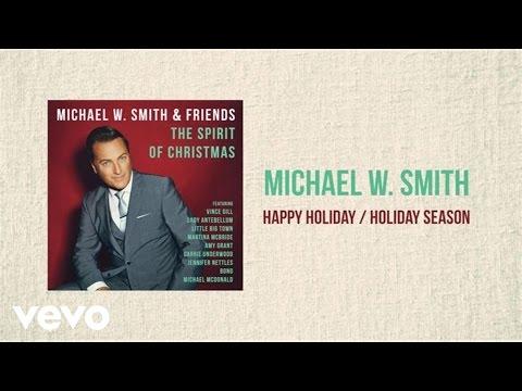 Michael W. Smith - Happy Holiday / Holiday Season (Medley/Lyric Video) - michaelwsmithvevo