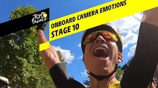 Onboard camera Emotions - Stage 10 - Tour de France 2019