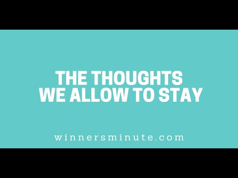 The Thoughts We Allow to Stay // The Winner's Minute With Mac Hammond