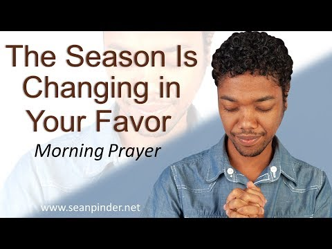 GENESIS 41 - THE SEASON IS CHANGING IN YOUR FAVOR - MORNING PRAYER (video)