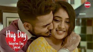 Watch 13 February Hug Day itna tumhe chahna hai Valentine\'s
