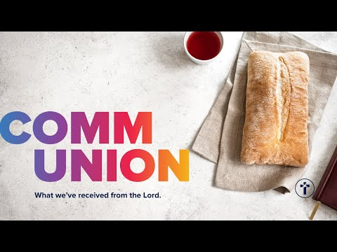 Communion - What we've received from the Lord  Neil Bester