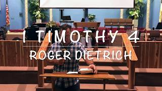 1 Timothy 4 - Roger Dietrich