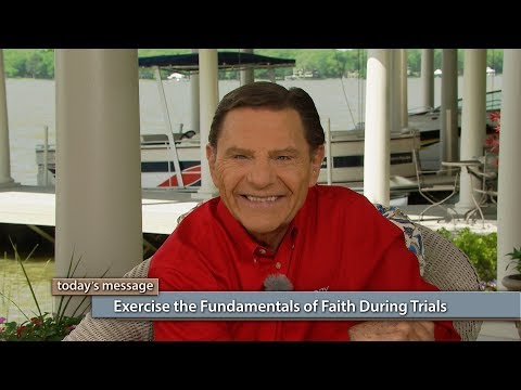 Exercise the Fundamentals of Faith During Trials