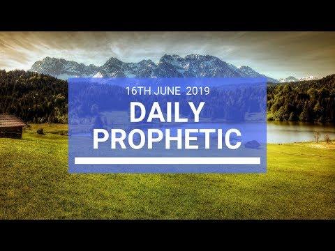 Daily Prophetic 16 June 2019   Word 3