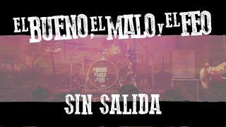 El Bueno, el Malo y el Feo - Sin Salida (en vivo en MMBox - 08/08/2020)