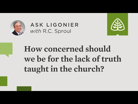 How concerned should we be for the lack of truth taught in the church?