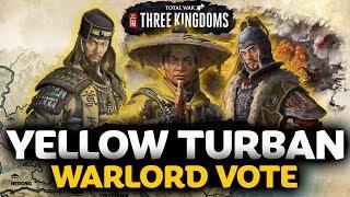 YELLOW TURBAN WARLORD VOTE - Total War: Three Kingdoms
