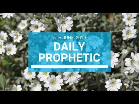 Daily Prophetic 5 June 2019   Word 1