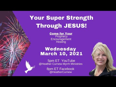 Healing GLORY SERVICE  Mar.10.  COME FOR YOUR HEALING/PROPHECY/SiGNS & WONDERS
