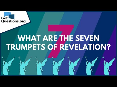 What are the seven trumpets of Revelation?  GotQuestions.org