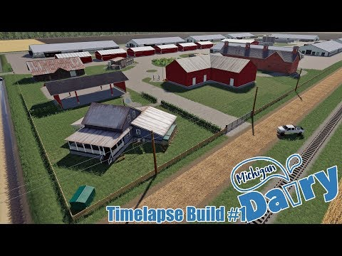 Michigan Dairy Farm Build - Timelapse #1 - FS19 - NO SAVE