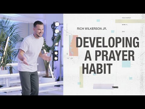 Rich Wilkerson Jr.  Day By Day: Developing A Prayer Habit
