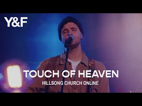 Touch Of Heaven (Church Online) - Hillsong Young & Free