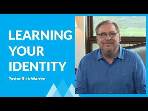 Learning Your True Identity with Rick Warren