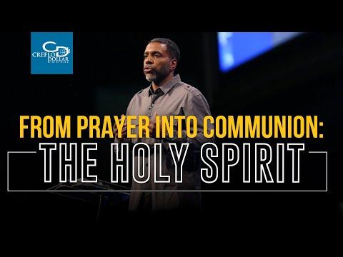 From Prayer to Communion: Praying In the Spirit