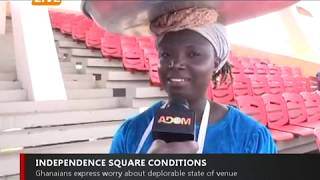 GHANAIANS EXPRESS WORRY OVER POOR STATE OF INDEPENDENCE SQUARE