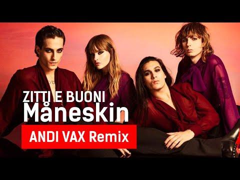 Maneskin - Zitti E Buoni (Andi Vax Remix)