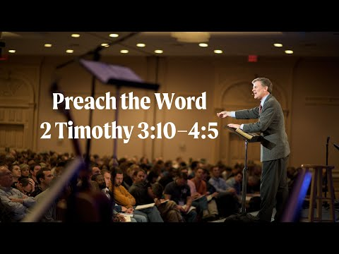 Bryan Chapell  Preach the Word