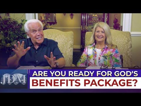 Special Message: Are You Ready For Gods Benefits Package?  Jesse and Cathy Duplantis