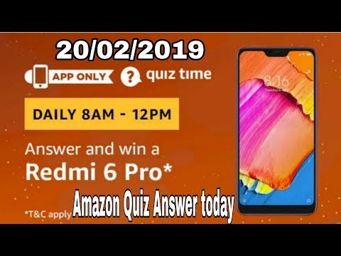 Amazon quiz today answer | win a Redmi 6 pro | 20 February 2019