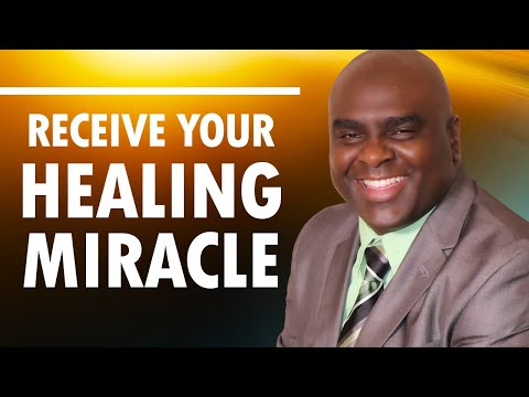 RECEIVE Your HEALING MIRACLE