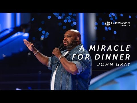 John Gray - A Miracle for Dinner