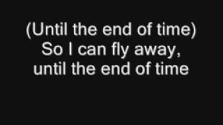 Until the end of time (lyrics)