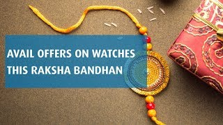 Rakshabandhan Special | Offers on latest watches | Bajaj Finserv EMI Network